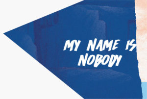 my name is nobody band